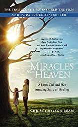 Miracles from Heaven- A Little Girl and Her Amazing Story of Healing