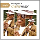 Playlist: the Very Best of Charlie Wilson