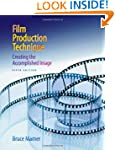 Film Production Technique: Creating t...