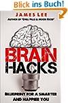Brain Hacks - Blueprint for a smarter...