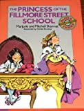 PRINCESS OF THE FILLMORE STREET SCHOOL,