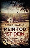 img - for Mein Tod ist dein: Psychothriller (German Edition) book / textbook / text book