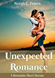 Unexpected Romance - 5 Romantic Short Stories