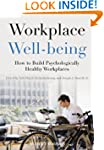Workplace Well-being: How to Build Ps...