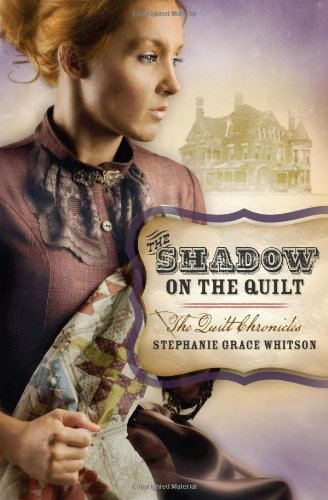 Image of THE SHADOW ON THE QUILT (The Quilt Chronicles)