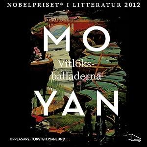 Vitlöksballaderna [The Garlic Ballads] | [Mo Yan, Anna Gustavsson Chen (translator)]