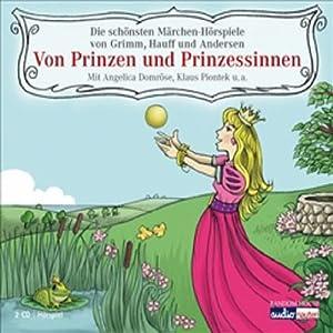 Von Prinzen und Prinzessinnen Hörbuch
