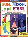 Early Themes: Sun, Moon, and Stars: Ready-to-Go Activities, Games, Literature Links, and Hands-on Reproducibles (0439162343) by Murphy, Frank