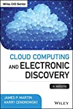 Cloud Computing and Electronic Discovery (Wiley CIO)