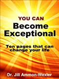 img - for You Can BECOME EXCEPTIONAL: 10 Pages That Can Change Your Life book / textbook / text book