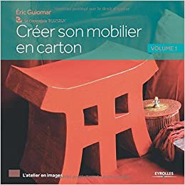creer son mobilier en carton volume 1 9782212140620 books. Black Bedroom Furniture Sets. Home Design Ideas