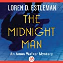 The Midnight Man (       UNABRIDGED) by Loren D. Estleman Narrated by Mel Foster