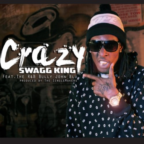 crazy-feat-the-rb-bully-john-blu-explicit