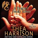 A Dragon's Family Album: A Collection of the Elder Races