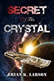 img - for Secret of the Crystal (Time Travel Adventure) book / textbook / text book