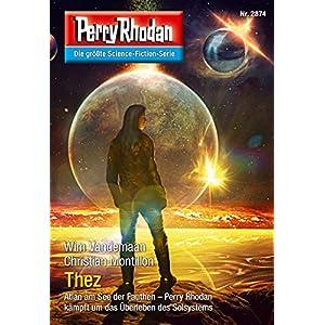 """Perry Rhodan 2874: Thez (Heftroman): Perry Rhodan-Zyklus """"Die Jenzeitigen Lande"""" (Perry Rh"""