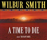 A Time To Die (Courtney) Wilbur Smith