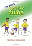 img - for The Boy's Body Guide: A Health and Hygiene Book book / textbook / text book