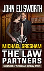 Michael Gresham: The Law Partners: Legal Thriller (Michael Gresham Series Book 3)