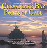 51IKdusXABL. SL160  Chesapeake Bay Ports Of Call: A Boating & TravelGuide To Chesapeake Bays Ports of Call