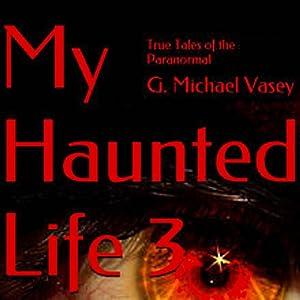 My Haunted Life 3 Audiobook