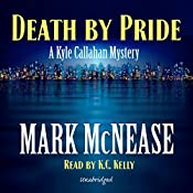 Death by Pride: Kyle Callahan Mysteries, Book 4 | Mark McNease