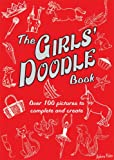 The Girls' Doodle Book (Buster Books)