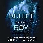 The Bulletproof Boy: Book 2 Hörbuch von Loretta Lost Gesprochen von: Andrew Wehrlen, Kristyn Mass