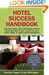 Hotel Success Handbook: Practical Sal...