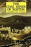 A F Roberts The Coal Mines of Buxton