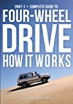 Guide to 4-Wheel Drive. Part-1: How I...