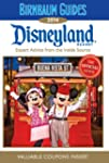 2014 Birnbaum's Disneyland Resort : E...