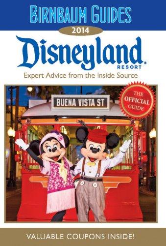 Birnbaum's Disneyland Resort 2014 (Birnbaum Guides)