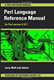 Perl Language Reference Manual - for Perl version 5.12.1 (1906966028) by Wall, Larry
