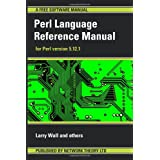 Perl Language Reference Manual - for Perl version 5.12.1by Larry Wall