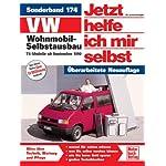VW Wohnmobil-Selbstausbau: T4-Modelle (Jetzt helfe ich mir selbst)