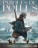 """Afficher """"Paroles de poilus n° 2 1914-1918, mon papa en guerre"""""""
