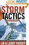 Storm Tactics: Modern Methods of Heav...