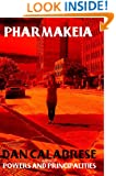 Pharmakeia (The Royal Oak Series of Spiritual Thrillers Book 2)