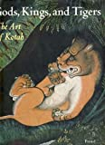 img - for Gods, Kings, and Tigers: The Art of Kotah (African, Asian & Oceanic Art) book / textbook / text book