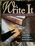 WRITE IT: A PROCESS APPROACH TO COLLEGE ESSAYS