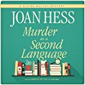 Murder as a Second Language: A Claire Malloy Mystery Audiobook by Joan Hess Narrated by Meredith Mitchell