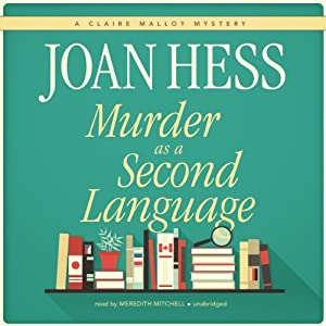 Murder as a Second Language: A Claire Malloy Mystery | [Joan Hess]