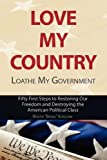 img - for Love My Country, Loathe My Government book / textbook / text book