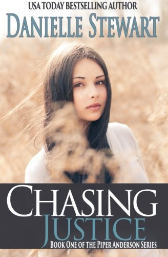 Chasing Justice (Book 1) (Piper Anderson Series) (Volume 1) PDF