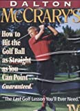 Dalton McCrary's How to Hit the Golf Ball as Straight as You Can Point...