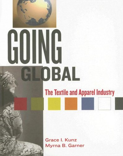 Going Global: The Textiles And Apparel Industry