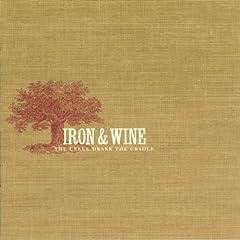 CREEK DRANK THE CRADLE, THE [Vinyl]: IRON AND WINE: Music