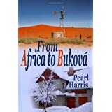 From Africa To Bukov� ~ Pearl Harris