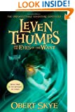 Leven Thumps and the Eyes of the Want (Leven Thumps, Bk. 3)